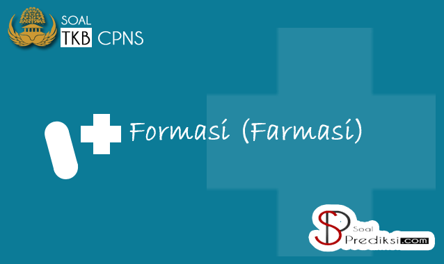 Latihan Soal Dan Kunci Jawaban Skb Formasi Farmasi Cpns 2019