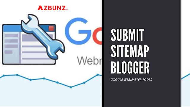 Submit Sitemap Blogger ke Google Webmaster Tools