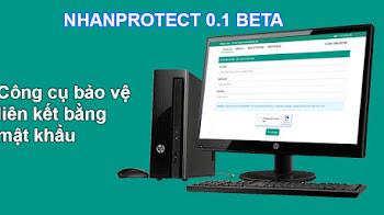 Mã nguồn NhanProtect 0.1 - Code bảo vệ link bằng mật khẩu & ẩn link chống SPAM