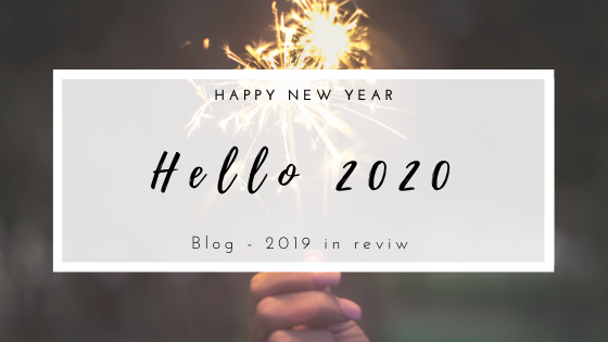 Hello 2020!  New Year wishes, 2019 in review and TOP 5 posts of 2019.