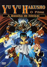 Yu Yu Hakusho: O Filme - A Batalha de Meikai - DVDRip Dublado