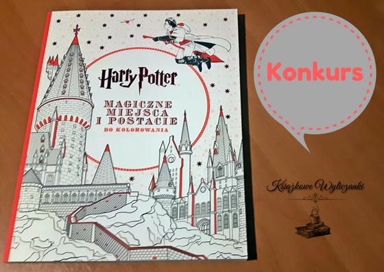 """KONKURS """"Harry Potter Magiczne miejsca i postacie do kolorowania"""""""