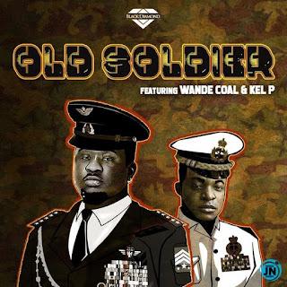(MUSIC)WANDE COAL X KEL P_OLD SOLDIER