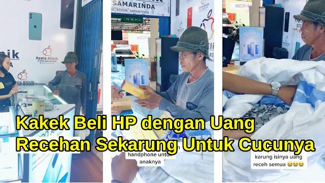 Kakek Beli HP dengan Uang Recehan Sekarung Untuk Cucunya