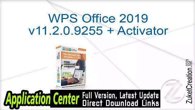 WPS Office 2019 v11.2.0.9255 + Activator