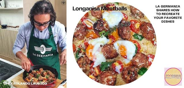 La Germania with Chef Laudico Guevarra with Longanisa Meatballs recipe