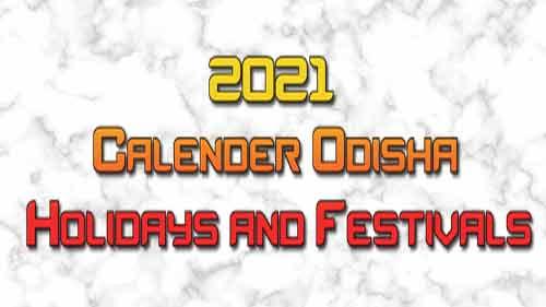 2021 Calender Odisha Holidays and Festivals