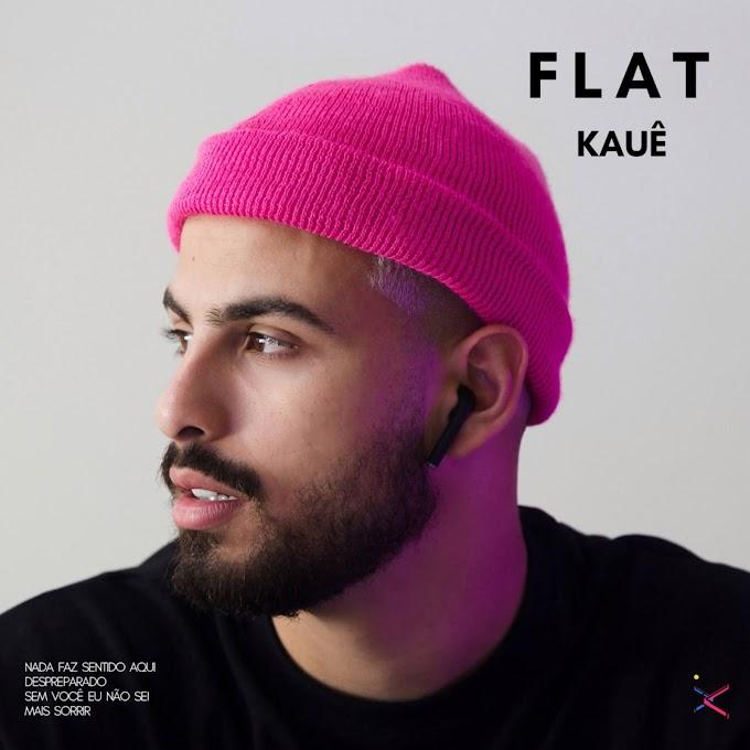"""Kauê transforma o tédio em """"Flat"""", o segundo single da carreira"""