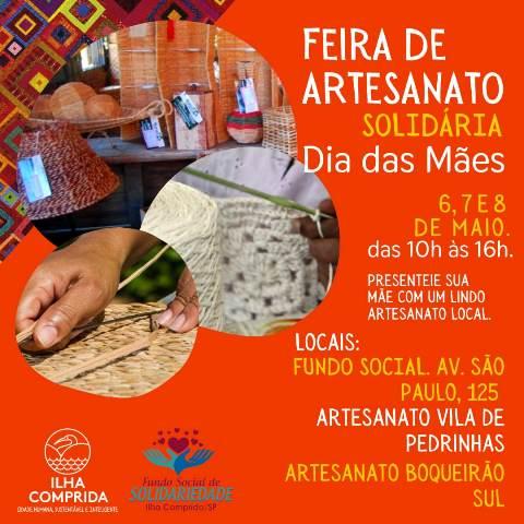 Município da Ilha e  Fundo Social Convidam para a  Feira de Artesanato Solidária que começa hoje 06/05 e prossegue até sábado 08/05