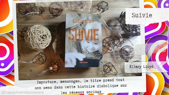 Suivie Ellery Lloyd happybook avis chronique livres addict