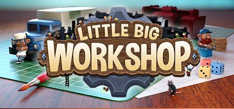 Little Big Workshop (v1.0.12573)