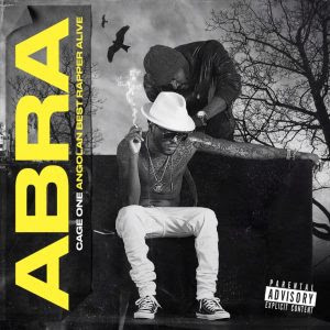 Cage One - A.B.R.A (Angolan Best Rapper Alive) [Álbum] [Download] Download, Descarregar , Baixar mp3, Baixar músicas, Baixar mp3, Novas Músicas 2018, 2019
