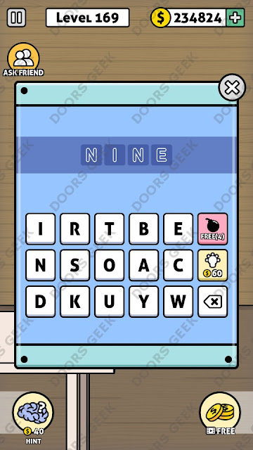 The answer for Escape Room: Mystery Word Level 169 is: NINE