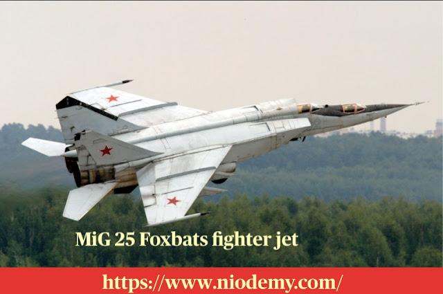 MiG 25 Foxbats fighter jet