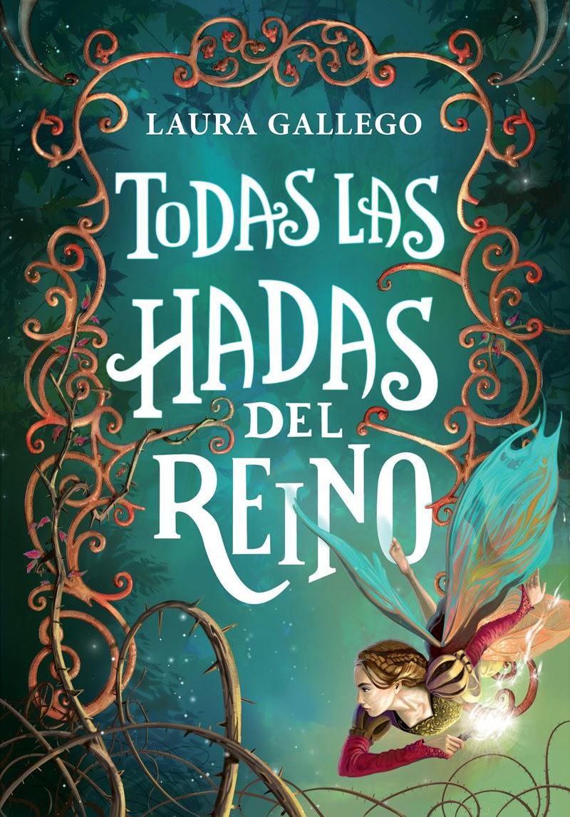 http://labibliotecadebella.blogspot.com.es/2015/05/todas-las-hadas-del-reino-laura-gallego.html