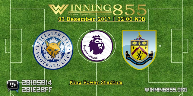Prediksi Akurat Leicester City vs Burnley 02 Desember 2017
