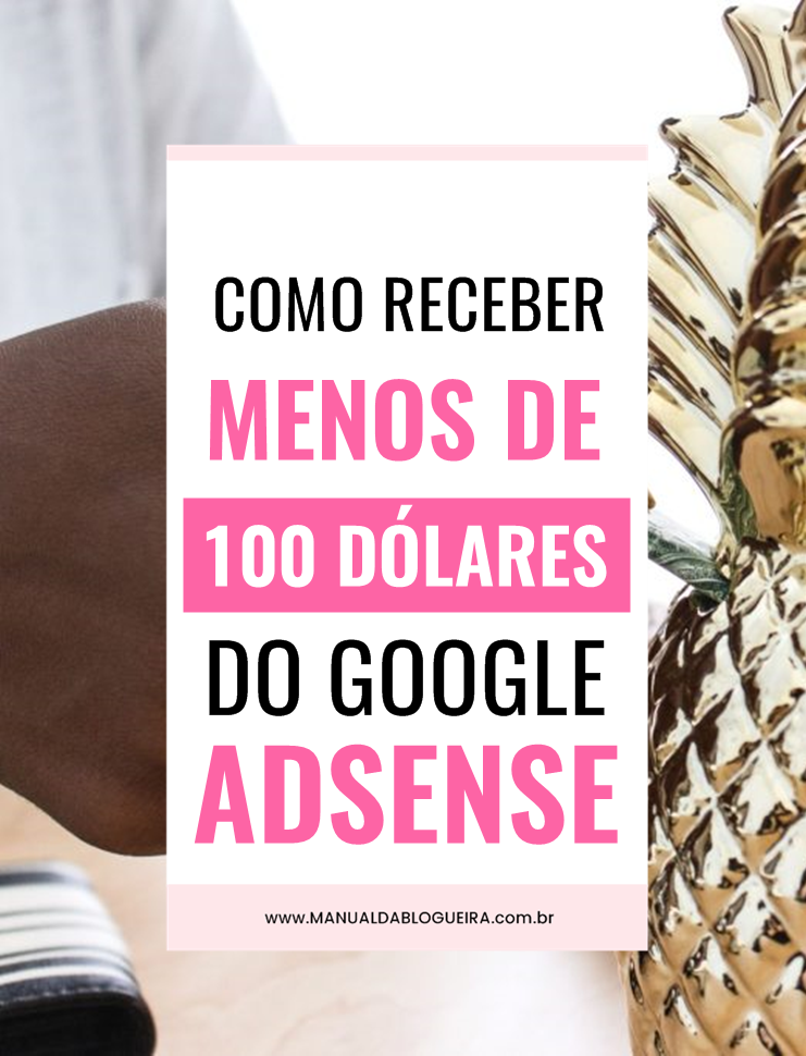 100 dólares do Google Adsense