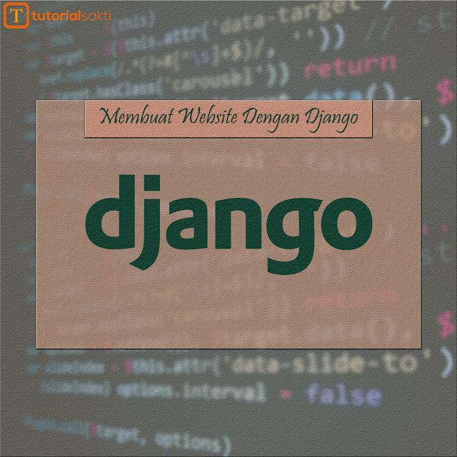 Membuat Website Dengan Django