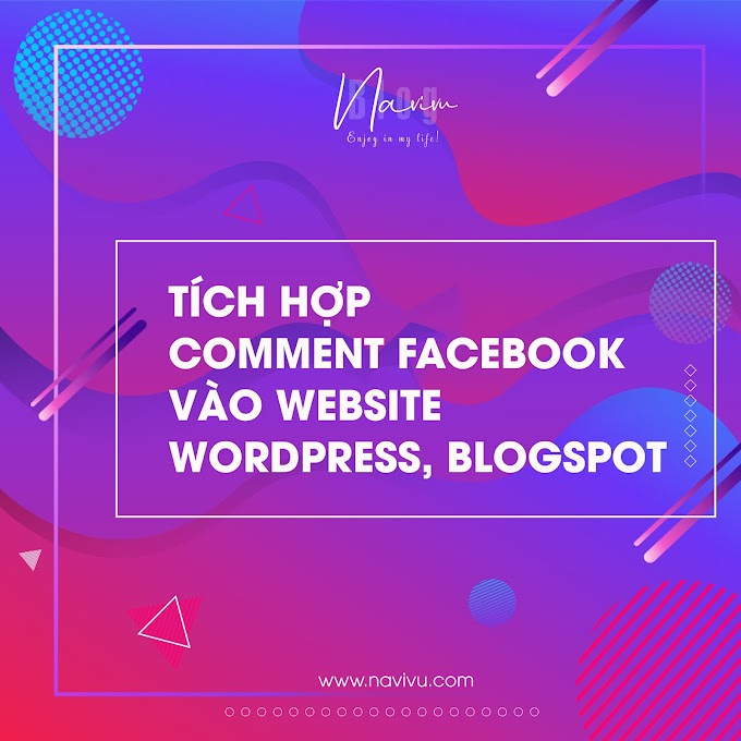 Tích hợp Comment Facebook vào website Wordpress, Blogspot