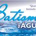 Estudo da Bíblia Sobre Batismo nas Águas Correntes Com Espírito Santo