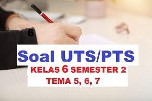 Download Soal UTSPTS Kelas 6 Semester 2 Kurikulum 2013