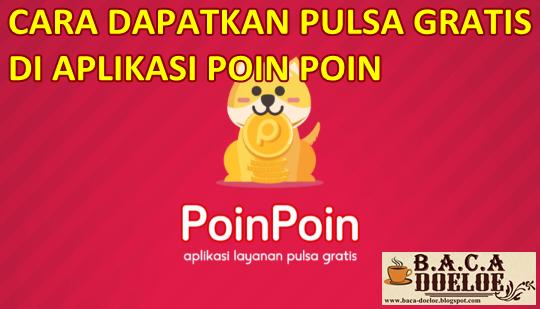 Cara dapatkan Pulsa Gratis semua Operator di Aplikasi PoinPoin, Info Cara dapatkan Pulsa Gratis semua Operator di Aplikasi PoinPoin, Informasi Cara dapatkan Pulsa Gratis semua Operator di Aplikasi PoinPoin, Tentang Cara dapatkan Pulsa Gratis semua Operator di Aplikasi PoinPoin, Berita Cara dapatkan Pulsa Gratis semua Operator di Aplikasi PoinPoin, Berita Tentang Cara dapatkan Pulsa Gratis semua Operator di Aplikasi PoinPoin, Info Terbaru Cara dapatkan Pulsa Gratis semua Operator di Aplikasi PoinPoin, Daftar Informasi Cara dapatkan Pulsa Gratis semua Operator di Aplikasi PoinPoin, Informasi Detail Cara dapatkan Pulsa Gratis semua Operator di Aplikasi PoinPoin, Cara dapatkan Pulsa Gratis semua Operator di Aplikasi PoinPoin dengan Gambar Image Foto Photo, Cara dapatkan Pulsa Gratis semua Operator di Aplikasi PoinPoin dengan Video Vidio, Cara dapatkan Pulsa Gratis semua Operator di Aplikasi PoinPoin Detail dan Mengerti, Cara dapatkan Pulsa Gratis semua Operator di Aplikasi PoinPoin Terbaru Update, Informasi Cara dapatkan Pulsa Gratis semua Operator di Aplikasi PoinPoin Lengkap Detail dan Update, Cara dapatkan Pulsa Gratis semua Operator di Aplikasi PoinPoin di Internet, Cara dapatkan Pulsa Gratis semua Operator di Aplikasi PoinPoin di Online, Cara dapatkan Pulsa Gratis semua Operator di Aplikasi PoinPoin Paling Lengkap Update, Cara dapatkan Pulsa Gratis semua Operator di Aplikasi PoinPoin menurut Baca Doeloe Badoel, Cara dapatkan Pulsa Gratis semua Operator di Aplikasi PoinPoin menurut situs https://baca-doeloe.blogspot.com/, Informasi Tentang Cara dapatkan Pulsa Gratis semua Operator di Aplikasi PoinPoin menurut situs blog https://baca-doeloe.blogspot.com/ baca doeloe, info berita fakta Cara dapatkan Pulsa Gratis semua Operator di Aplikasi PoinPoin di https://baca-doeloe.blogspot.com/ bacadoeloe, cari tahu mengenai Cara dapatkan Pulsa Gratis semua Operator di Aplikasi PoinPoin, situs blog membahas Cara dapatkan Pulsa Gratis semua Operator di Aplikasi PoinPoin, bahas Ca