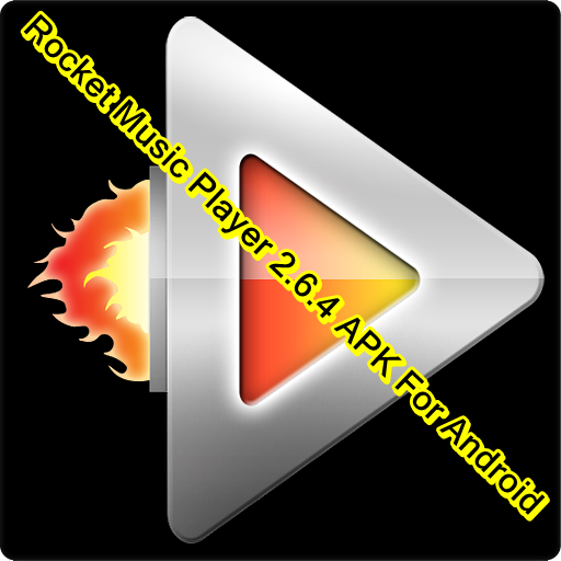 Download Rocket Music Player 2.6.4 APK For Android | GURU4SOFT- Download Software Place