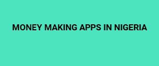 money making apps in nigeria