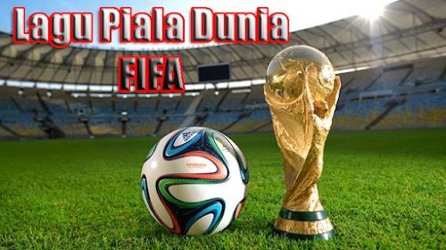 Lagu Piala Dunia Fifa Terpopuler Dari Masa ke Masa