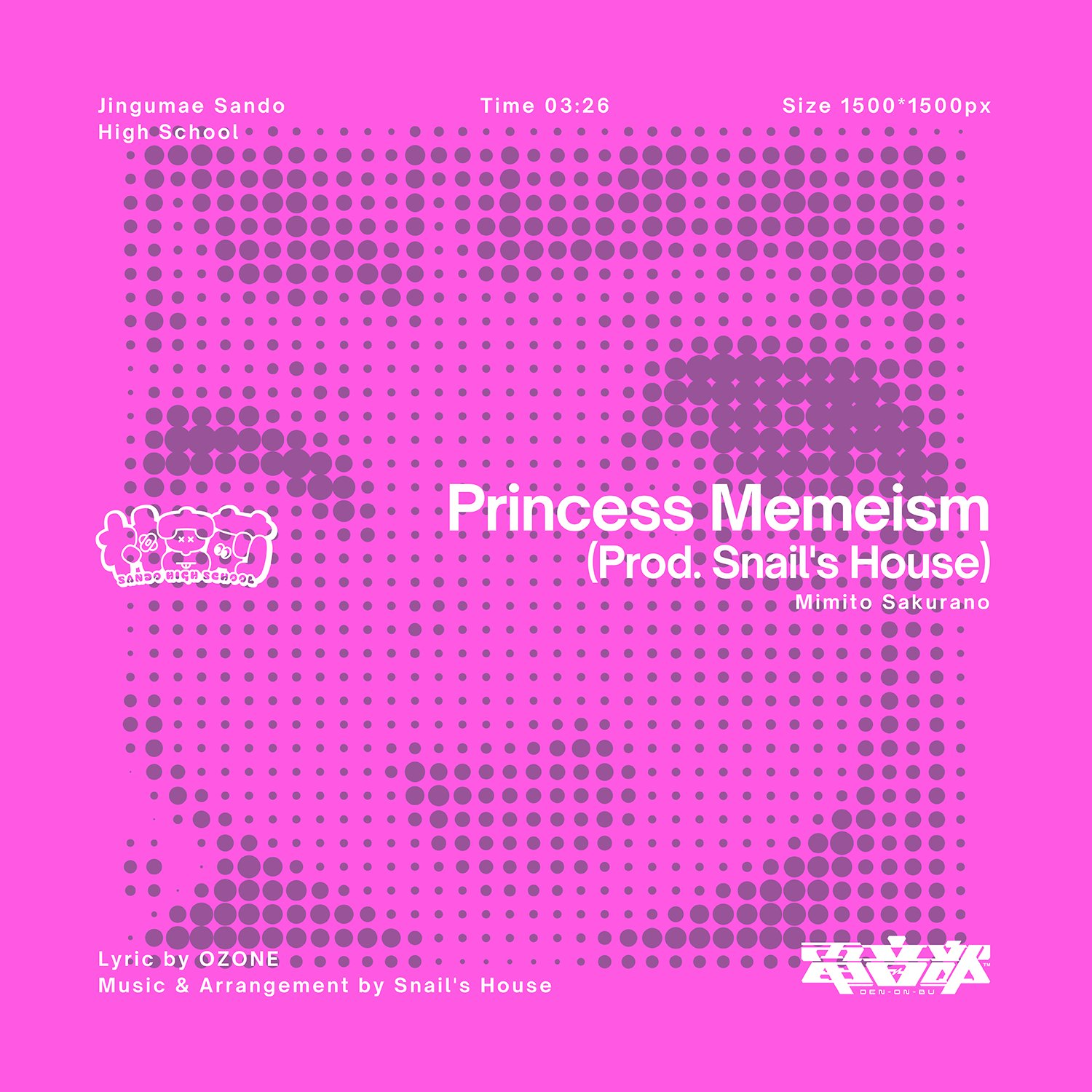 DEN-ON-BU: Princess Memeism (Prod. Snail's House) Mimito Sakurano [2020.09.09+MP3+RAR]