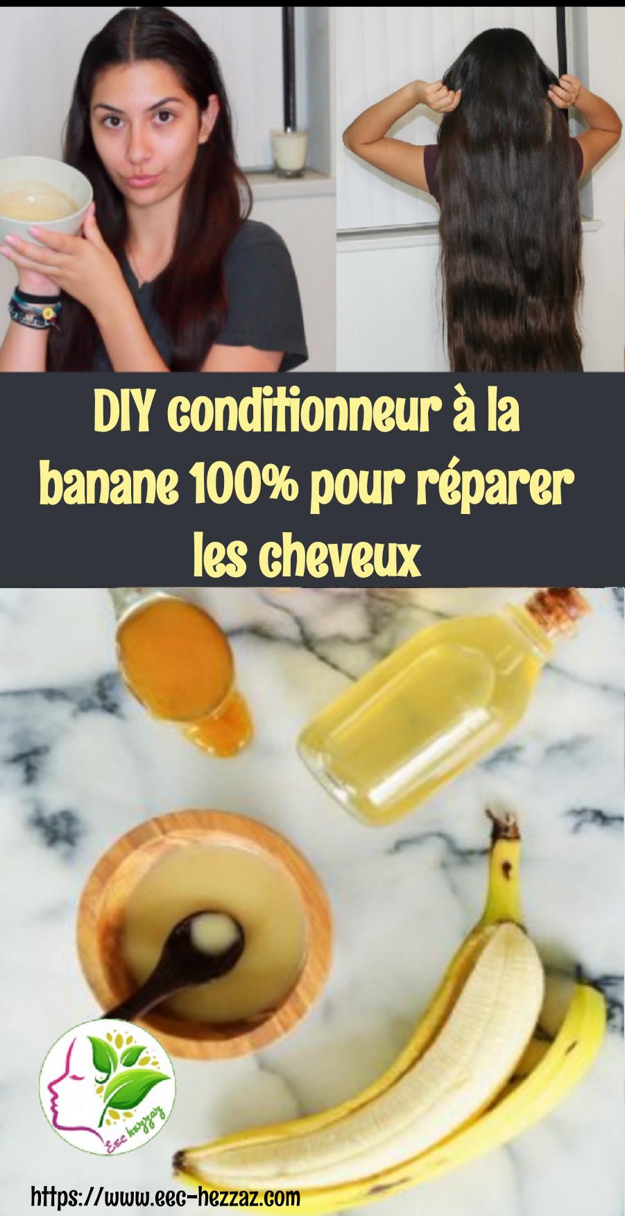 DIY conditionneur à la banane 100% pour réparer les cheveux