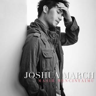Lirik Lagu Masih Mencintaimu - Joshua March