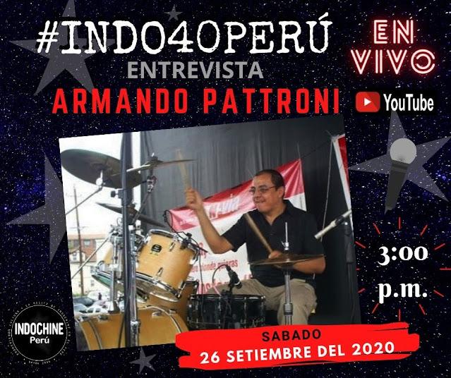 #INDO40PERU - Entrevista a Armando Pattroni