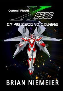Combat Frame XSeed: CY 40 Second Coming - Brian Niemeier
