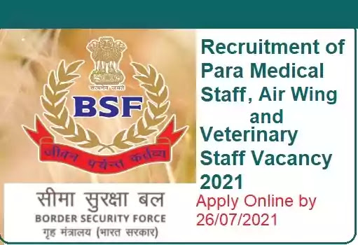 BSF Para-Medical Veterinary Air-Wing Staff Recruitment 2021
