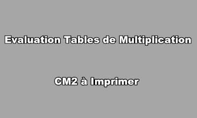 Evaluation Tables de Multiplication CM2 à Imprimer