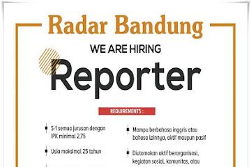 Lowongan Kerja Bandung Reporter Radar Bandung