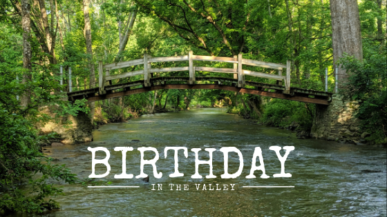Birthday in the Valley