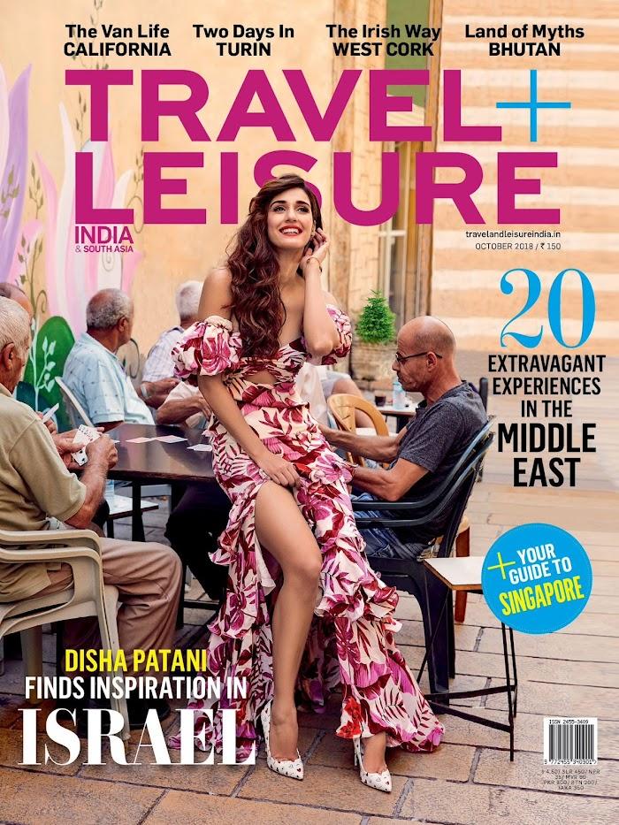 Travel Leisure Magazine October 2018 featuring Disha Patani PDF Download