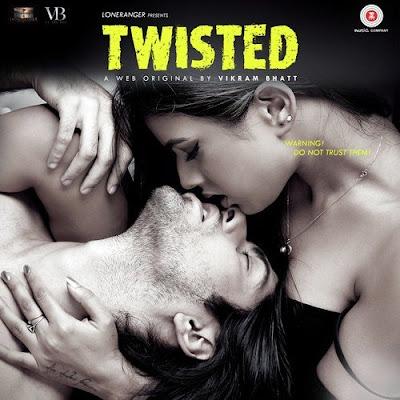 Twisted – A Web Series By Vikram Bhatt 2017 Hindi 720p WEBRip 1.1GB