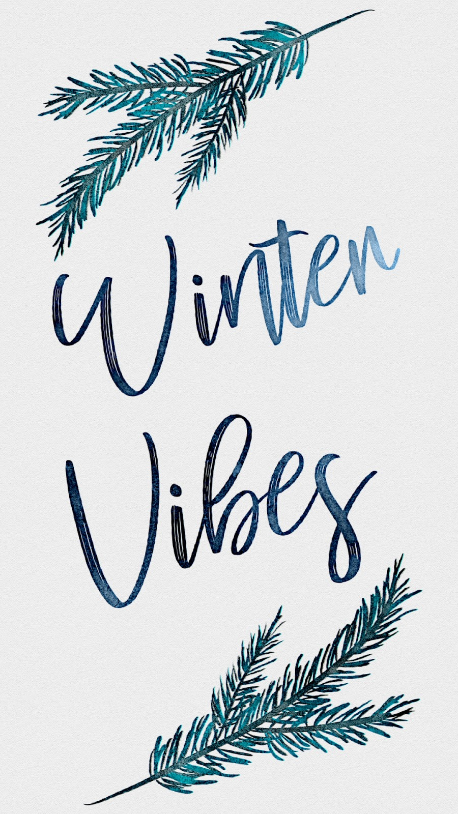 Free Winter Vibes Typography Lettering with Pine Branches Chic Smartphone Wallpaper Background