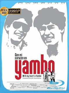 Con mi corazón en Yambo (2011) HD [1080p] Latino [GoogleDrive] SilvestreHD