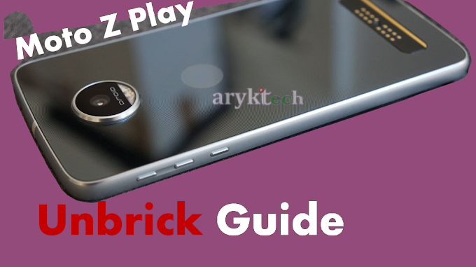 Moto Z Play Unbrick Solution: Step By Step Guides