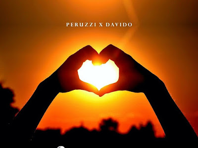 Music: Peruzzi ft Davido- Sunshine