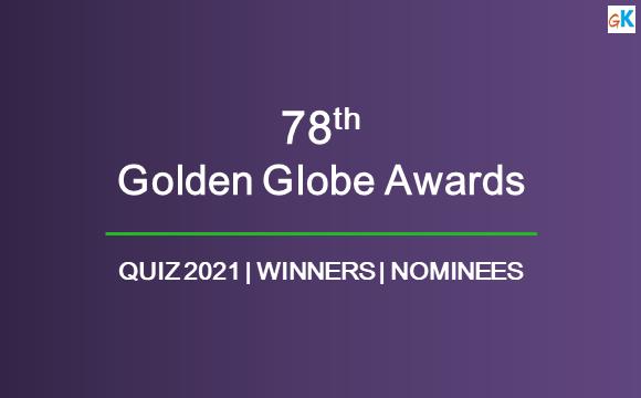 Golden Globe Award Winners 2021 Quiz