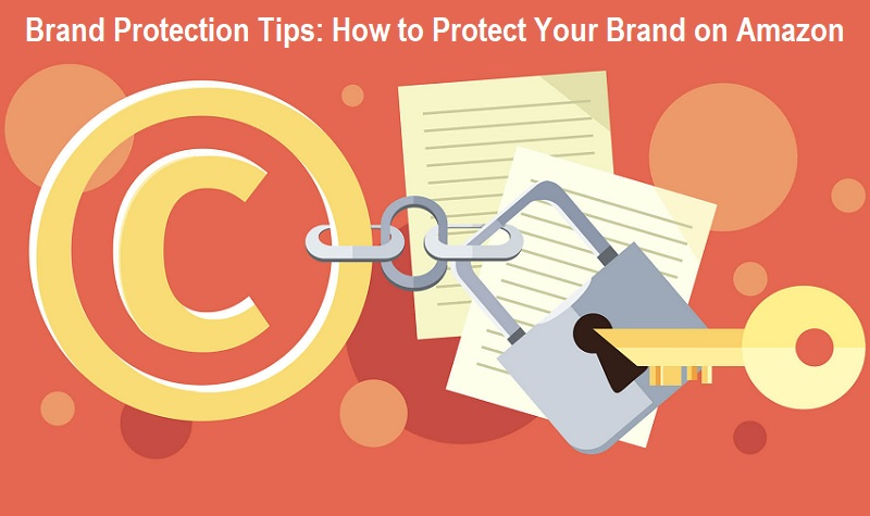 Brand Protection Tips