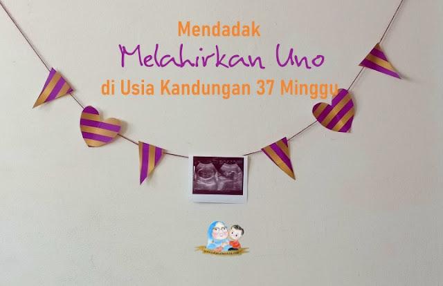 melahirkan normal 37 minggu