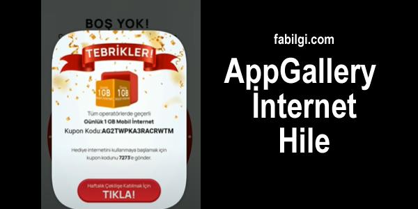 AppGallery Uygulaması Sınırsız İnternet Kodu Hilesi 2021 Yeni