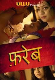 Download Fareb (2018) Hindi Web Series S01 480p HDRip 1080p | 720p | 300Mb | 700Mb