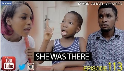Mark Angel Comedy: SHE WAS THERE [Download Emmanuela Video]